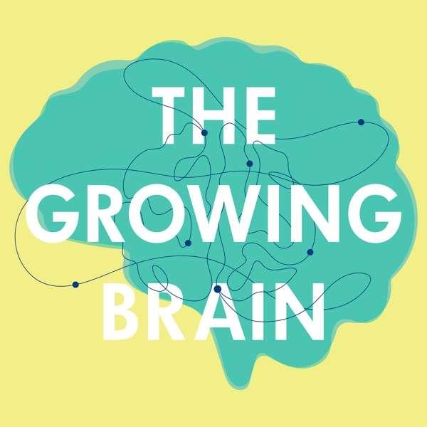The Growing Brain