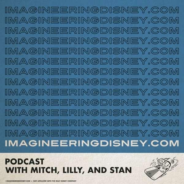 Imagineering Disney Podcast