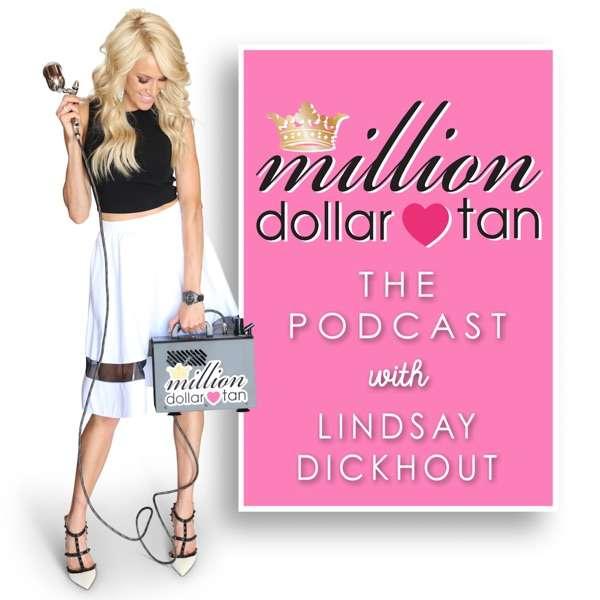 Million Dollar Tan The Podcast
