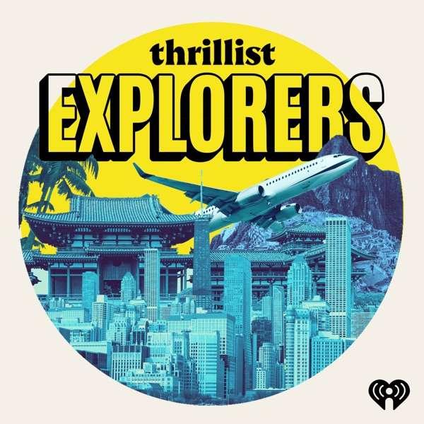 Thrillist Explorers