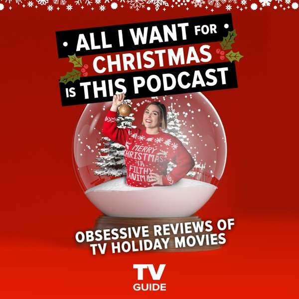 All I Want For Christmas Is This Podcast