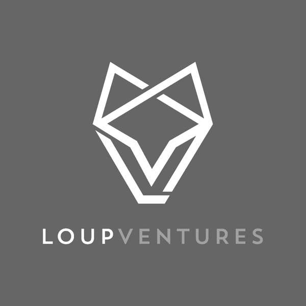 Loup Ventures Podcast