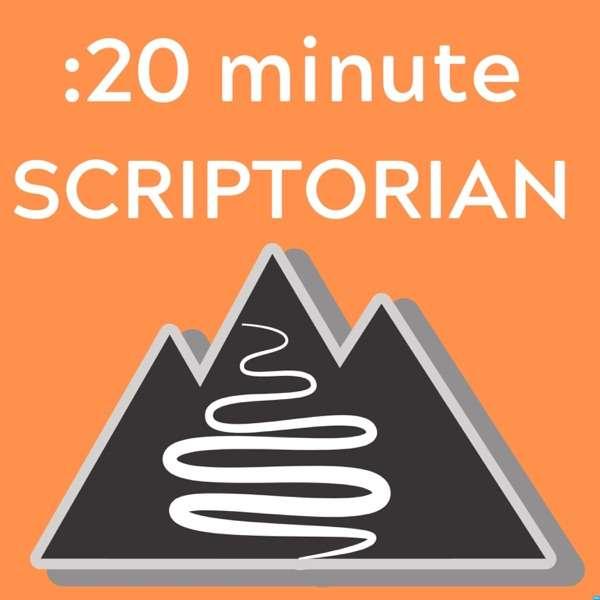 :20 Minute Scriptorian