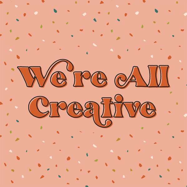 We're All Creative
