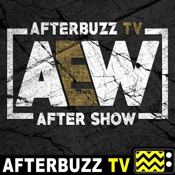 The AEW After Show Podcast
