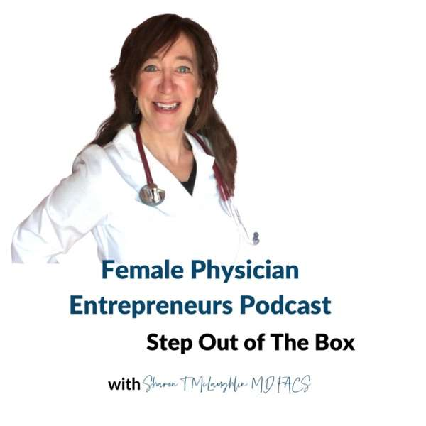 Female Physician Entrepreneurs Podcast