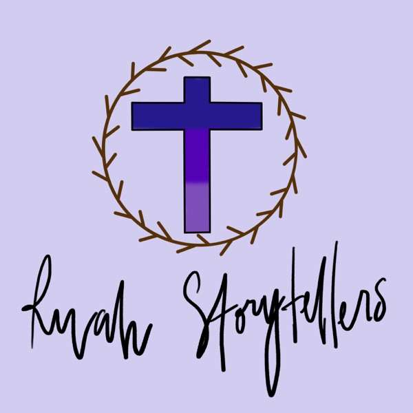 Ruah Storytellers Lent