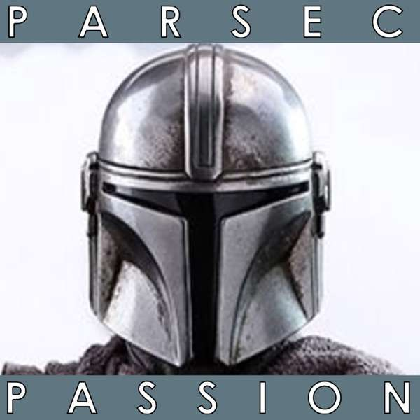 The Mandalorian Parsec Passion | Star Wars