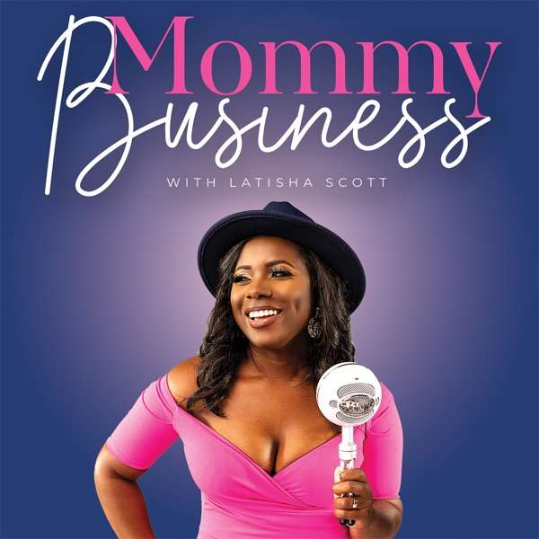 Mommy Business