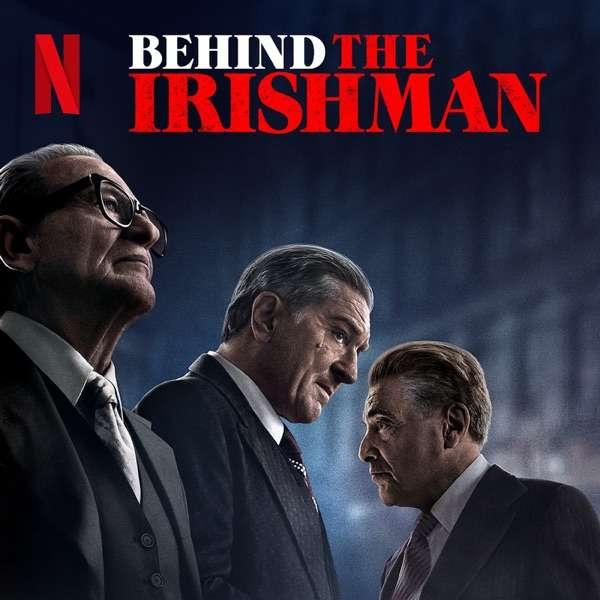 Behind The Irishman