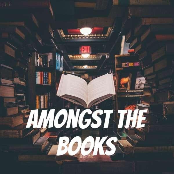 Amongst the Books