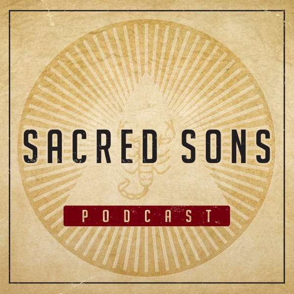 Sacred Sons Podcast