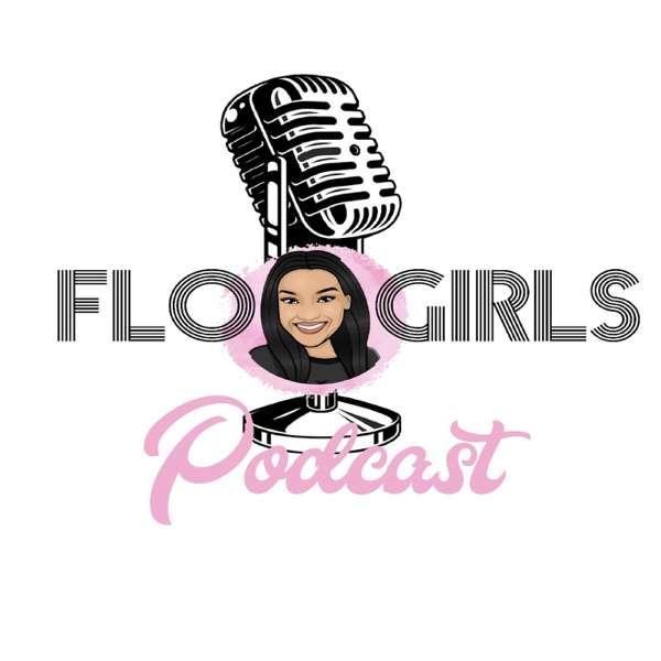 FLO Girls