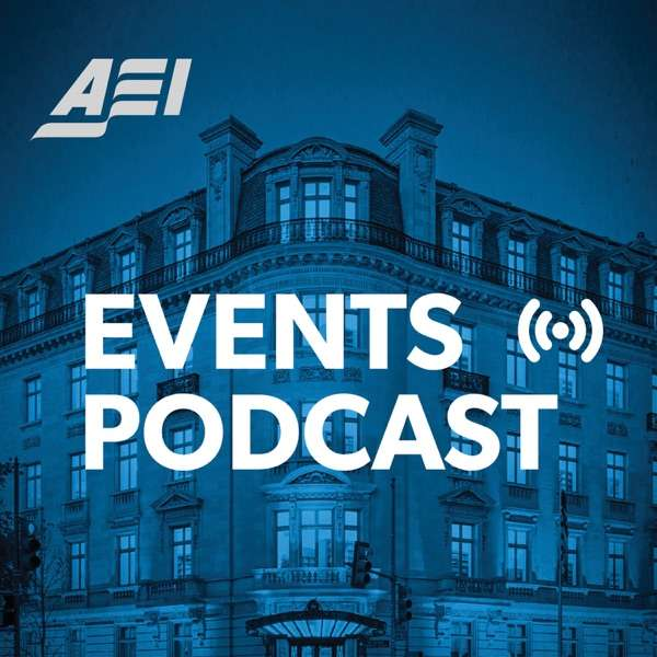 The AEI Events Podcast