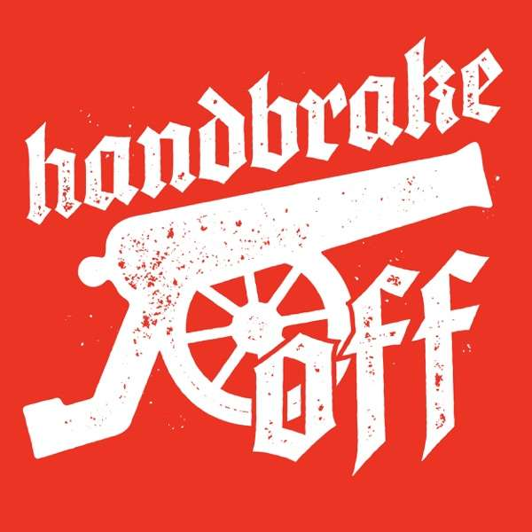Handbrake Off – A show about Arsenal