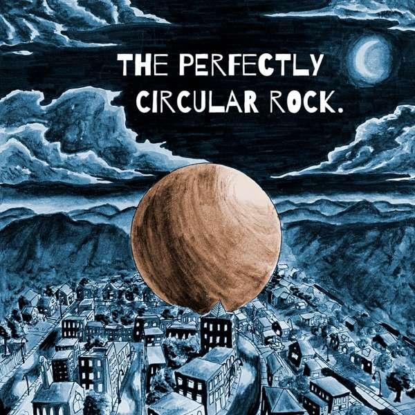 The Perfectly Circular Rock