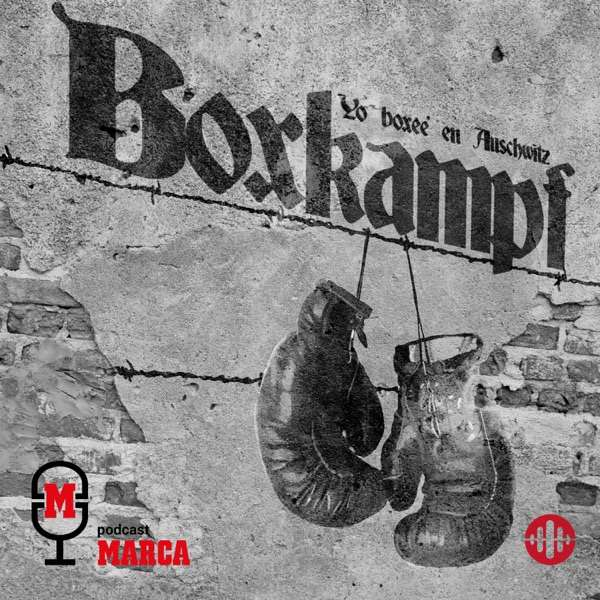 BOXKAMPF. Yo boxeé en Auschwitz