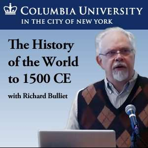 History of the World to 1500 CE (W3902) – Professor Richard Bulliet