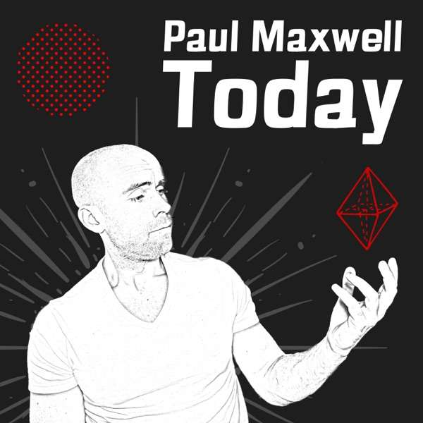 Paul Maxwell Today