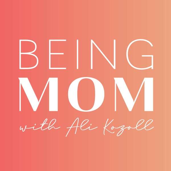 Being Mom