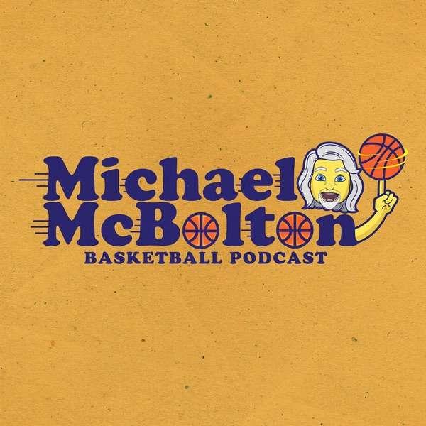 Michael McBolton Basketball Podcast