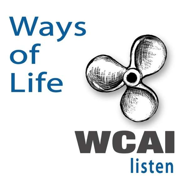 Ways of Life from WCAI