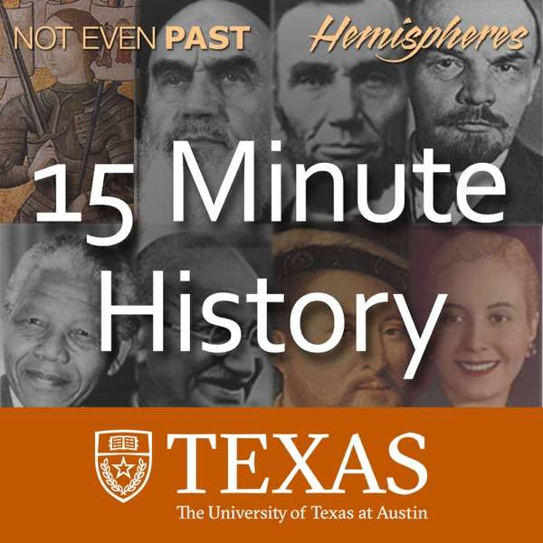 15 Minute History – The University of Texas at Austin