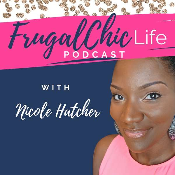 The Frugal Chic Life Podcast
