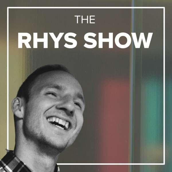 The Rhys Show