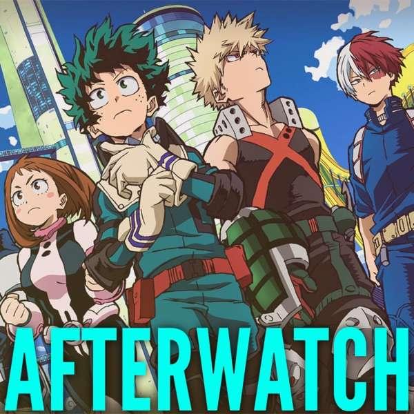 My Hero Academia: Afterwatch