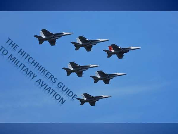 Hitchhiker's Guide to Military Aviation