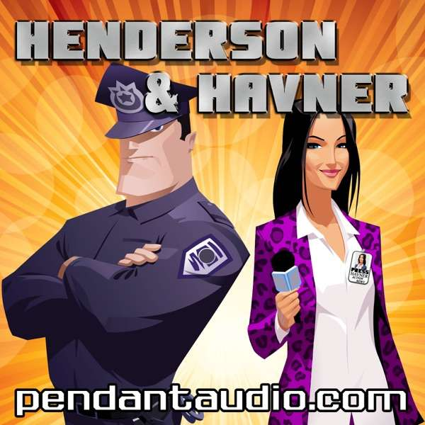 Henderson and Havner – a short format comedy audio drama