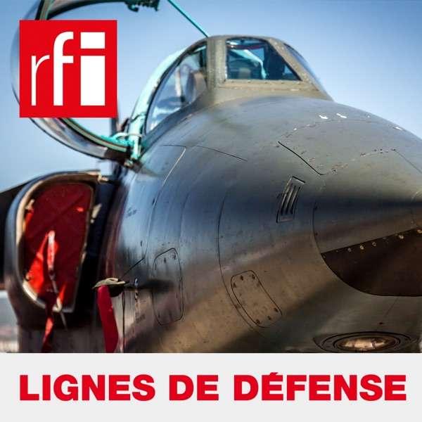 Lignes de défense – RFI