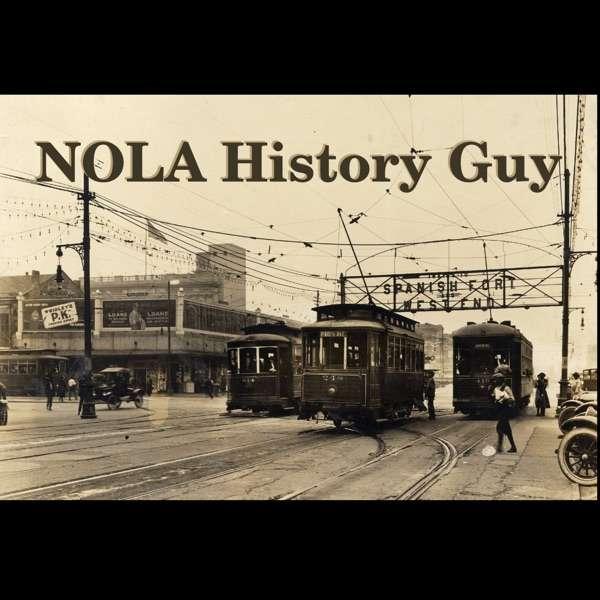 NOLA History Guy
