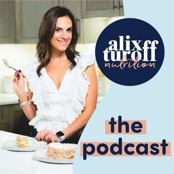 Alix Turoff Nutrition Podcast