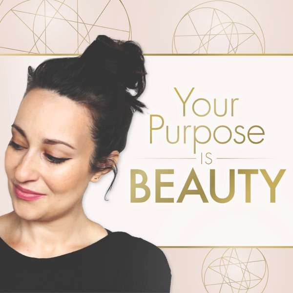 Your Purpose is Beauty