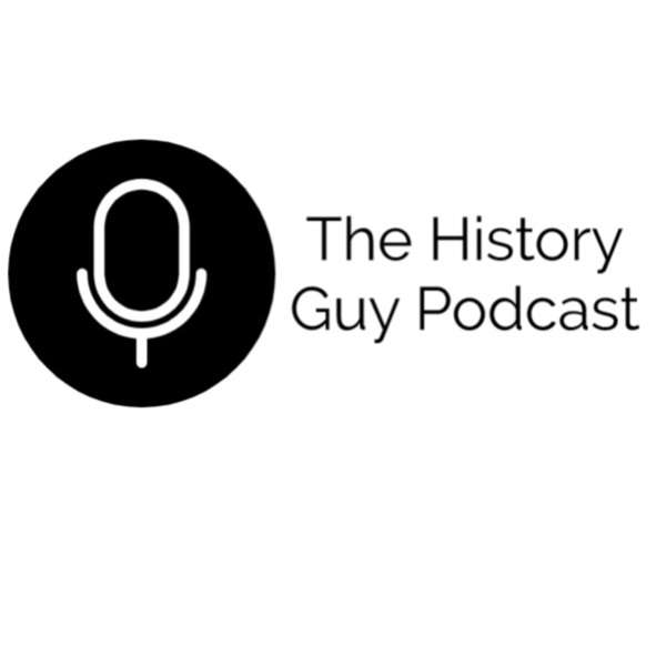 The History Guy Podcast