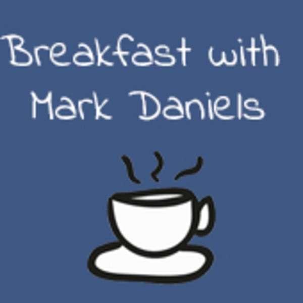 Breakfast with Mark Daniels