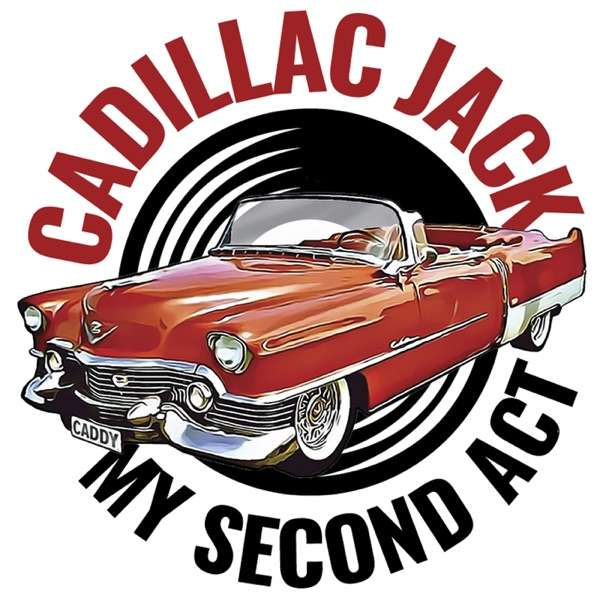 Cadillac Jack – My Second Act