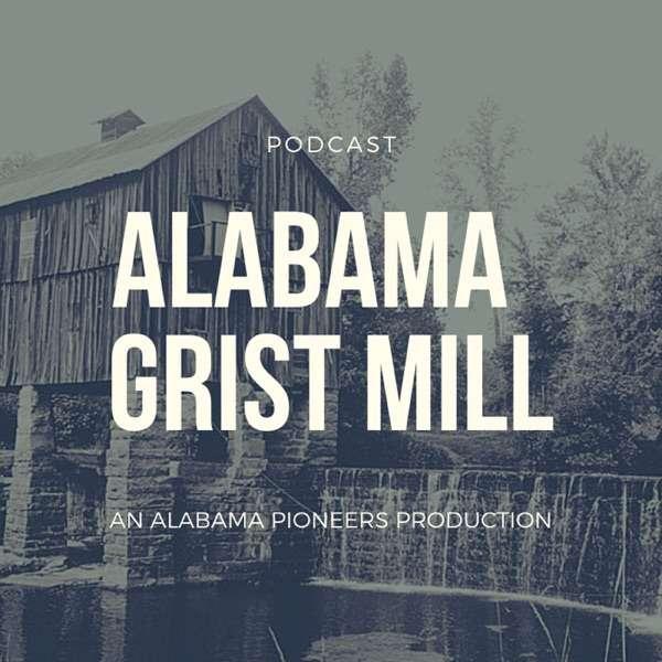 Alabama Grist Mill