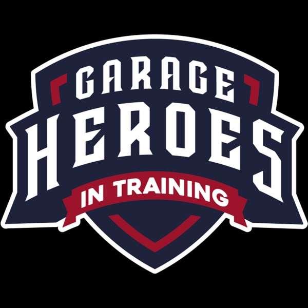 Garage Heroes In Training