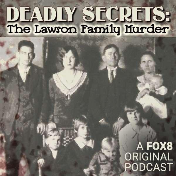 Deadly Secrets: The Lawson Family Murder