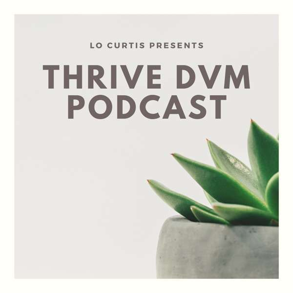 Thrive DVM Podcast