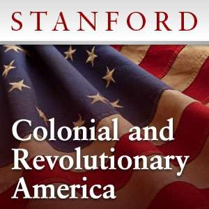 Colonial and Revolutionary America – Stanford University