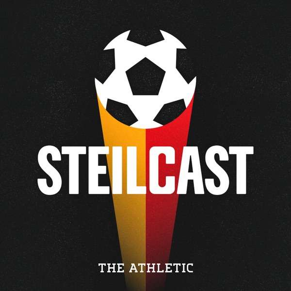 Steilcast – A show about the Bundesliga & German football