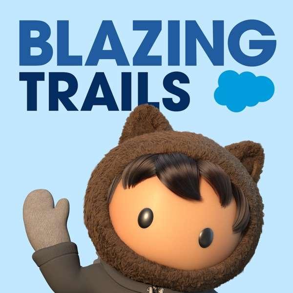 Blazing Trails