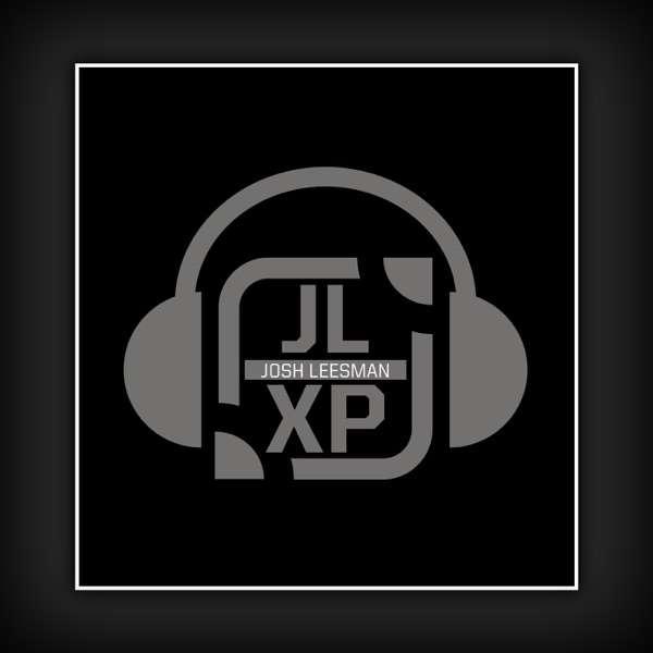 JLXP – The Josh Leesman Experience