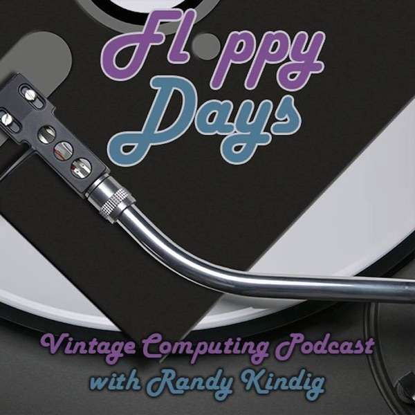 FloppyDays Vintage Computing Podcast
