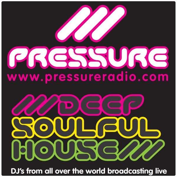 Pressure Radio Deep Soulful house latest podcasts