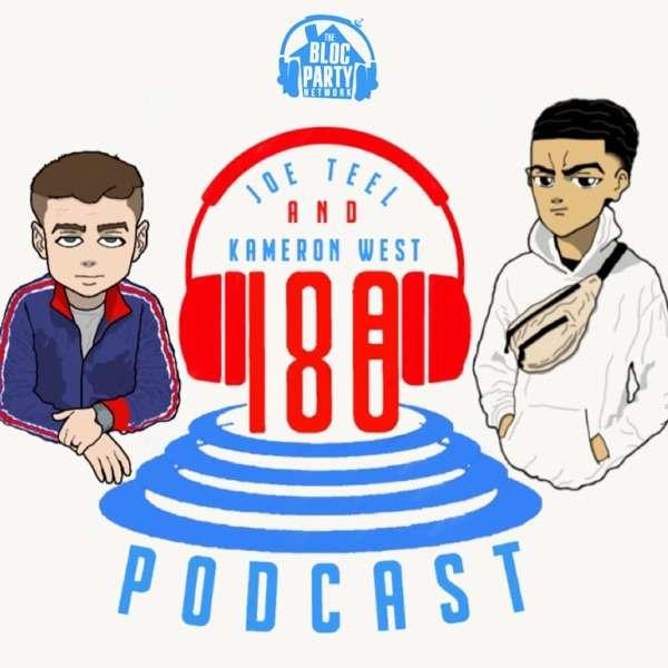 The 180 Podcast w/ Joe Teel & Kameron West